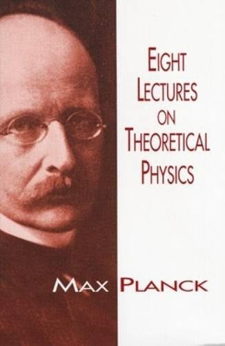 Read Online Eight Lectures on Theoretical Physics (Dover Books on Physics) pdf