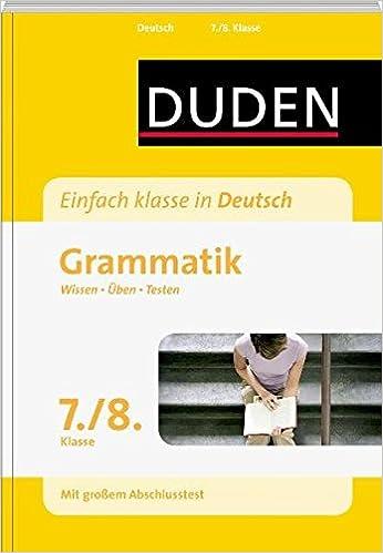 Duden Einfach klasse in Deutsch  Grammatik 7 /8  Klasse