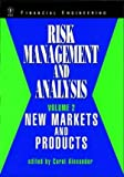 Risk Management and Analysis - New Markets and Products, , 0471979597