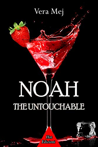 Noah the untouchable (Italian Edition)