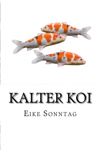Kalter Koi: Ein Madita Berg Krimi