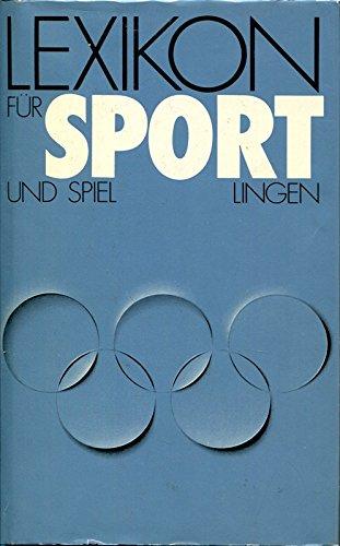 Lexikon für Sport und Spiel