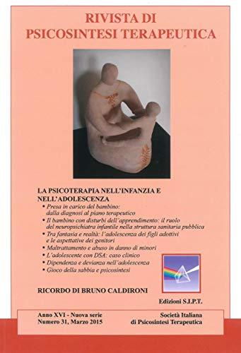 Amazon.com: Rivista di Psicosintesi Terapeutica n.31 ...