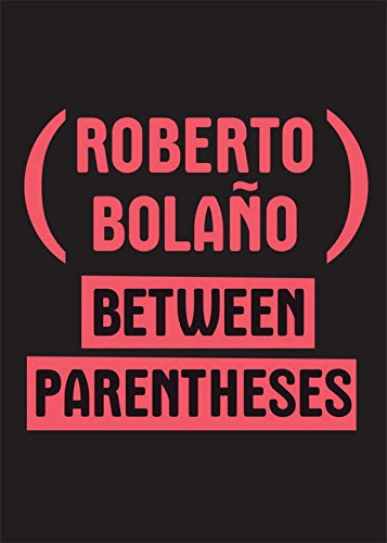 Between Parentheses: Essays, Articles and Speeches, 1998-2003 (Article 2001)