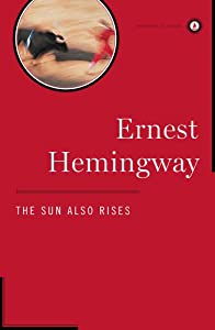 """the theme of the great war in ernest hemingways the sun also rises """"the sun also rises"""" by ernest  this time, it was """" the sun also rises  would end when you put forth that this was his first truly great,."""