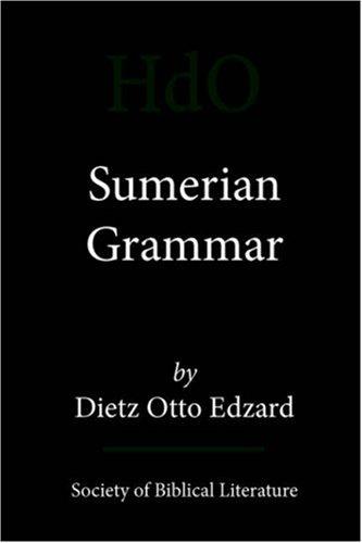 Sumerian Grammar (Handbook of Oriental Studies, Band 71)