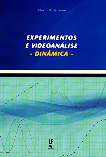 Experimentos e Videoanlise. Dinmica