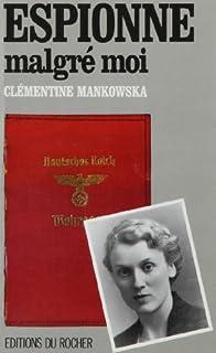 Espionne malgré moi, Mankowska, Clémentine