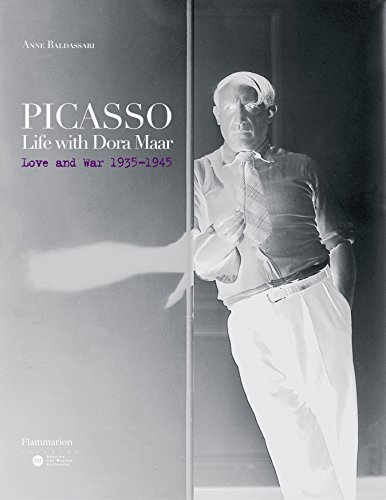 - Picasso: Life with Dora Maar: Love and War 1935-1945