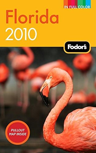 Download Fodor's Florida 2010 (Full-color Travel Guide) pdf epub