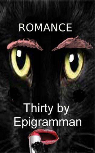 Romance: Thirty by Epigramman