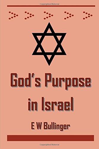 God's Purpose in Israel