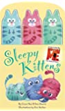 Sleepy Kittens (Little, Brown Young Readers)