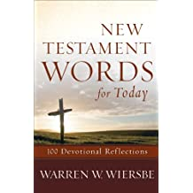 New Testament Words for Today: 100 Devotional Reflections
