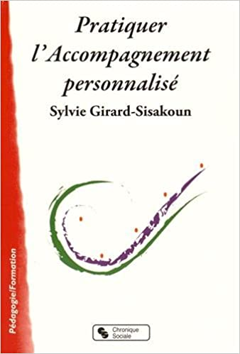 Livres électroniques gratuits télécharger Pratiquer l'accompagnement personnalisé PDF iBook PDB by Sylvie Girard-Sisakoun