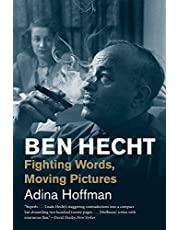 Ben Hecht: Fighting Words, Moving Pictures