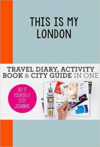 This is my london do it yourself city journal amazon petra this is my london do it yourself city journal amazon petra hamer libros en idiomas extranjeros solutioingenieria Image collections