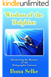 Wisdom of the Dolphins (English Edition)