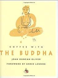 Coffee With The Buddha