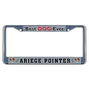 Sign Destination Metal Insert License Plate Frame Ariege Pointer Dog Best Ever Weatherproof Car Accessories Chrome 2 Holes Solid Insert Set of 2 2