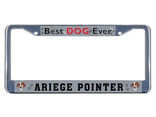 Sign Destination Metal Insert License Plate Frame Ariege Pointer Dog Best Ever Weatherproof Car Accessories Chrome 2 Holes Solid Insert Set of 2 1