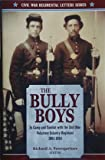 img - for The Bully Boys: In Camp and Combat With the 2nd Ohio Volunteer Infantry Regiment, 1861-1864 book / textbook / text book