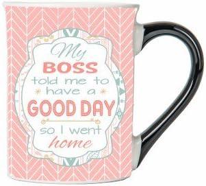 My Boss Told Me To Have A Good Day So I Went Home Mug, Humor Coffee Cup, Awesome humor Mug, Ceramic Mug, Custom Humor Gifts By Tumbleweed