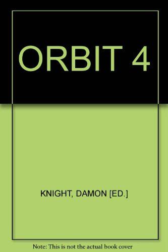 Nine new SF stories especially written for Orbit 4 (A Berkley medallion book)