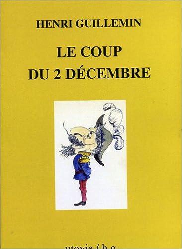 Livre gratuits en ligne Le coup du 2 Décembre pdf ebook