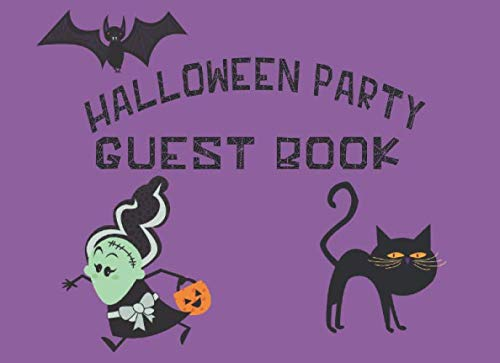Halloween Party Contest (Halloween Party Guest Book: Record Memories, Costumes and Attendance of Your Epic Halloween Party Costume)