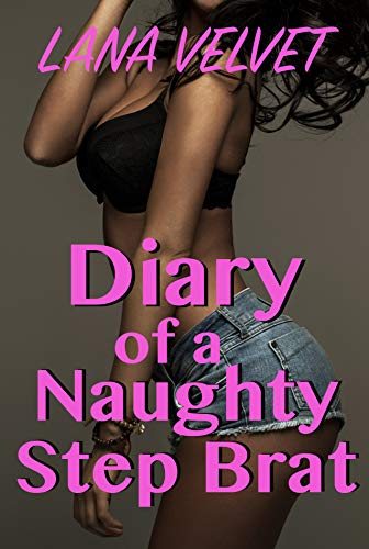 - Diary of a Naughty Step Brat