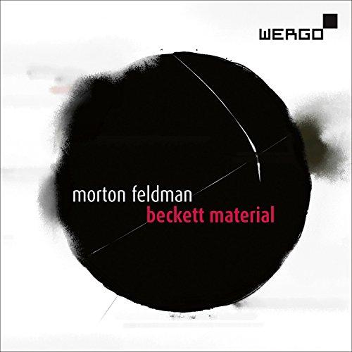 Morton Feldman: Beckett Material