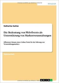 Die Bedeutung von Web-Events als Unterstützung von Markenveranstaltungen