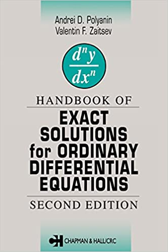 Handbook of Exact Solutions for Ordinary Differential Equations 2nd Edition