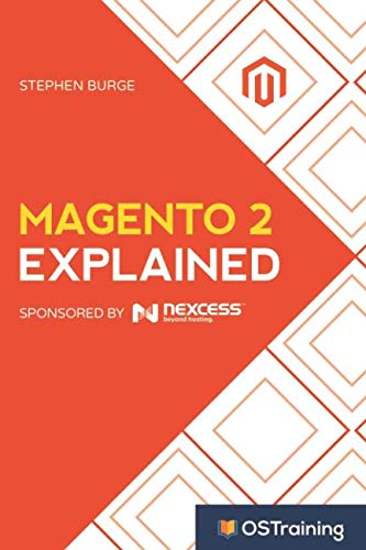 Book cover from Magento 2 Explained: Your Step-by-Step Guide to Magento 2 by Stephen Burge