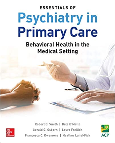 Essentials of Psychiatry in Primary Care: Behavioral Health in the Medical Setting - Original PDF