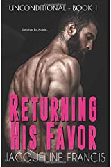 Returning His Favor (Unconditional) Paperback