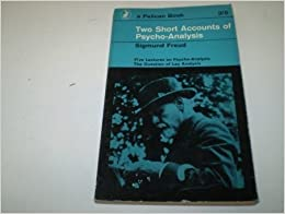 Book Two Short Accounts Of Psycho Analysis (Pelican)
