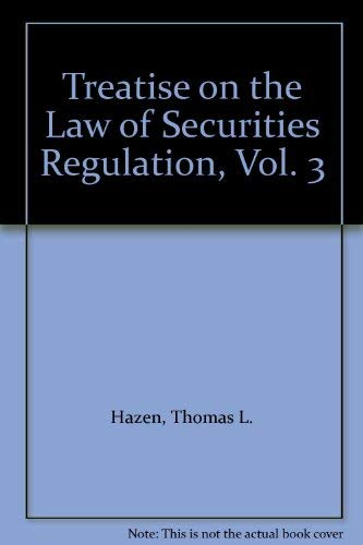 Treatise on the Law of Securities Regulation, Vol. 3