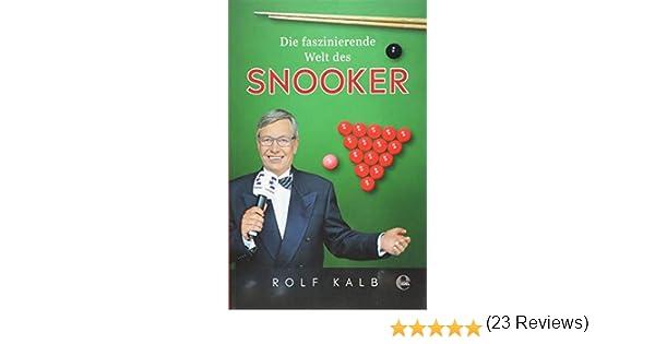 Die faszinierende Welt des Snooker: Amazon.es: Kalb, Rolf, Jariv ...