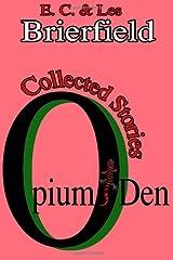 Opium Den Paperback