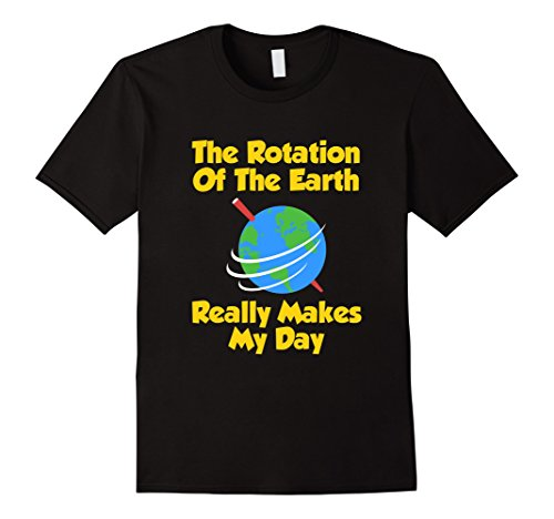 Mother Earth Halloween Costume (Men's FUNNY ROTATION OF THE EARTH T-SHIRT Science Teacher #2 XL Black)