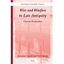 War and Warfare in Late Antiquity (2 Vols.): Current Perspectives