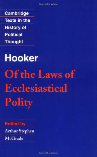 Hooker: Of the Laws of Ecclesiastical Polity