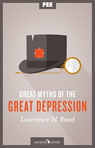 Great Myths of the Great Depression by [Reed, Lawrence W.]