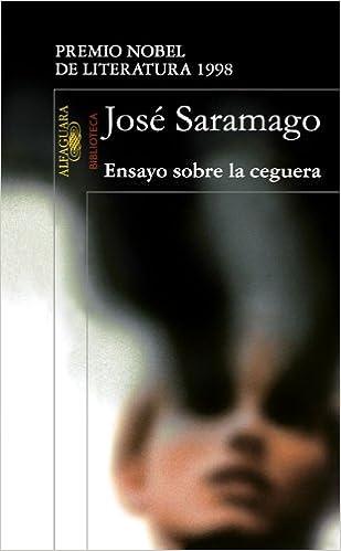 Ensayo Sobre La Ceguera (Biblioteca) (Spanish Edition)