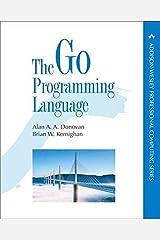 Go Programming Language, The (Addison-Wesley Professional Computing Series) Paperback