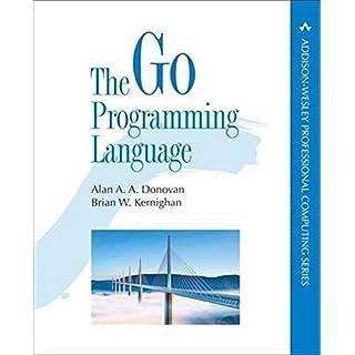Go Programming Language, The (Addison-Wesley Professional Computing Series)