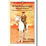 Man Who Loved Egypt (Ariel Books)