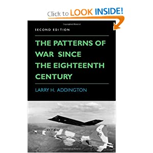 The Patterns of War Since the Eighteenth Century Larry H. Addington